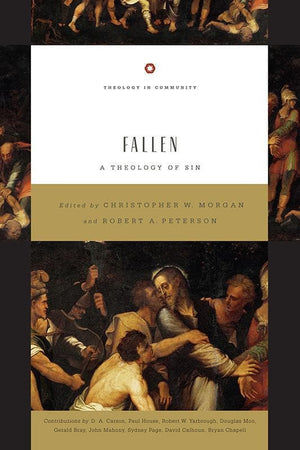 9781433522123-Fallen: A Theology of Sin-Morgan, Chris W; Peterson, Robert A (Editors)