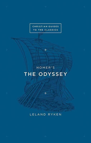 9781433526169-Christian Guides Classics: The Odyssey-Ryken, Leland