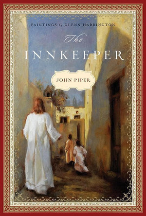 9781433530258-Innkeeper, The-Piper, John