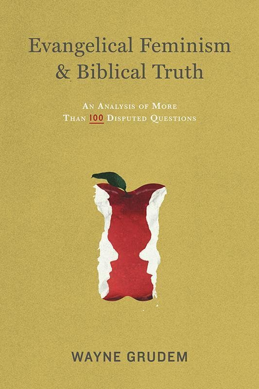 9781433532610-Evangelical Feminism and Biblical Truth: An Analysis of More Than 100 Disputed Questions-Grudem, Wayne