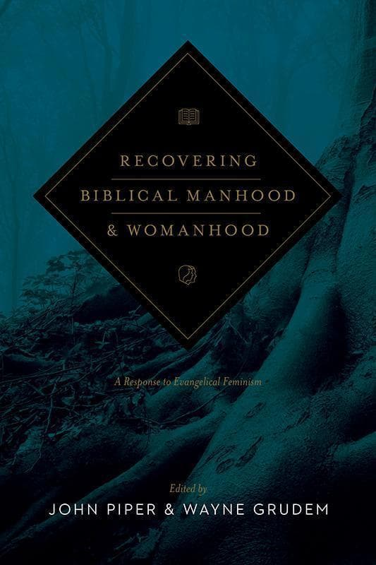 9781433537127-Recovering Biblical Manhood and Womanhood: A Response to Evangelical Feminism-Piper, John; Grudem, Wayne (Editors)