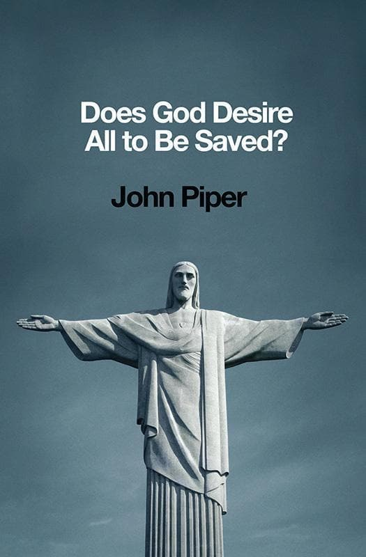 9781433537196-Does God Desire All to be saved-Piper, John