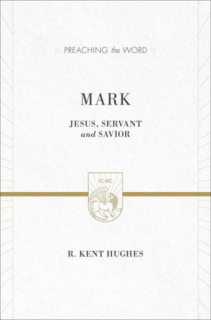 PTW Mark 2 Vols in 1 by Hughes, R. Kent (9781433538384) Reformers Bookshop