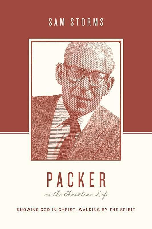 9781433539527-Packer on the Christian Life: Knowing God in Christ, Walking by the Spirit-Storms, Sam (Editors Taylor, Justin; Nichols, Stephen J.)