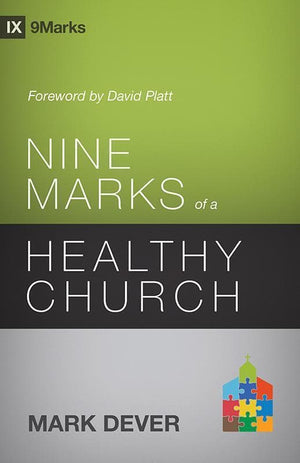 9781433539985-9Marks Nine Marks of a Healthy Church-Dever, Mark