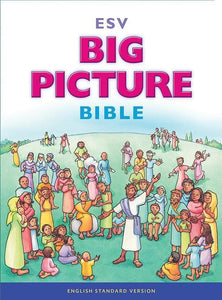 9781433541346-ESV Big Picture Bible-Bible