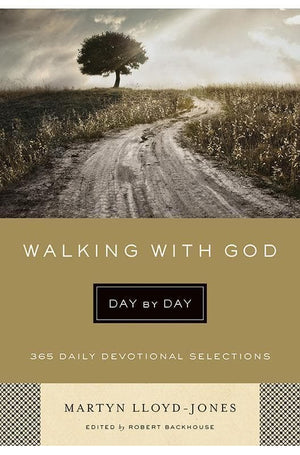 9781433541827-Walking with God Day by Day: 365 Daily Devotional Selections-Lloyd-Jones, Martyn