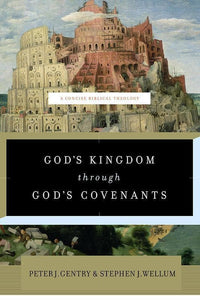 9781433541919-God's Kingdom through God's Covenants: A Concise Biblical Theology-Gentry, Peter J.; Wellum, Stephen J.