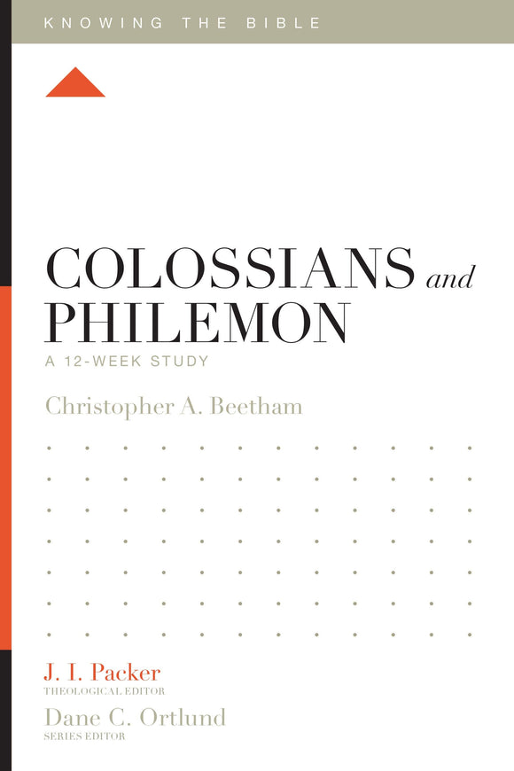 KTB Colossians and Philemon: A 12-Week Study