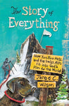 9781433544576-The Story of Everything: How You, Your Pets, and the Swiss Alps Fit into God's Plan for the World-Wilson, Jared C.