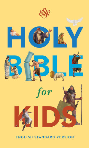 ESV Holy Bible for Kids (Hardcover) by ESV (9781433545207) Reformers Bookshop