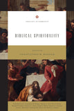 Biblical Spirituality by Morgan, Christopher (Ed) (9781433547881) Reformers Bookshop