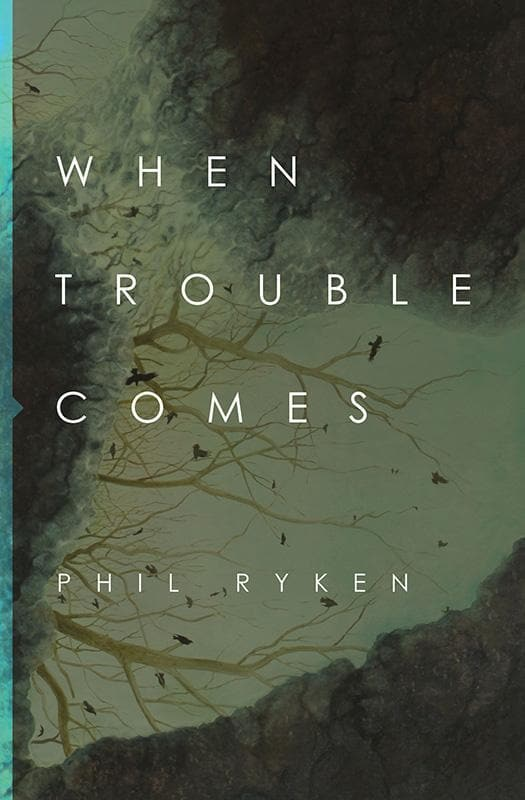9781433549731-When Trouble Comes-Ryken, Philip Graham