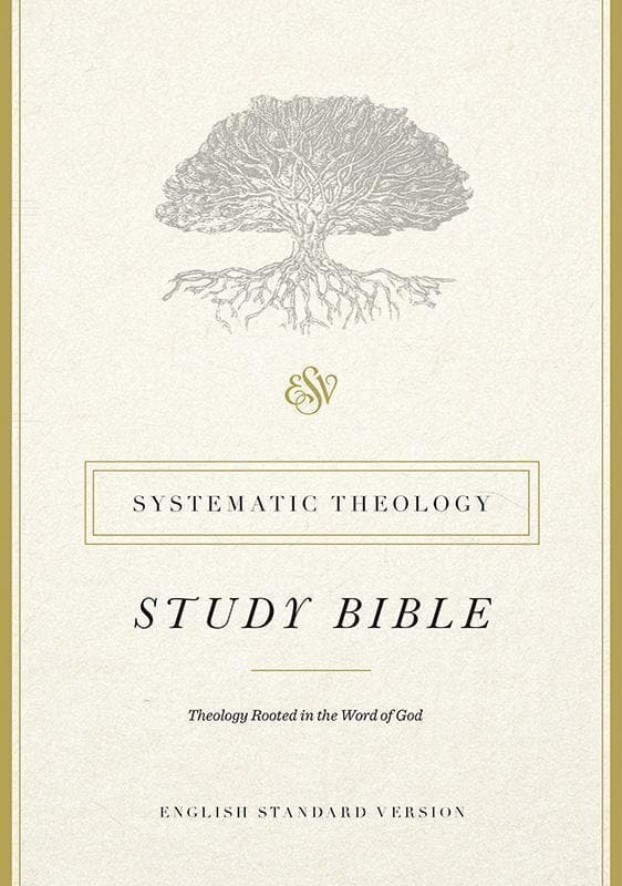9781433553370-ESV Systematic Theology Study Bible-
