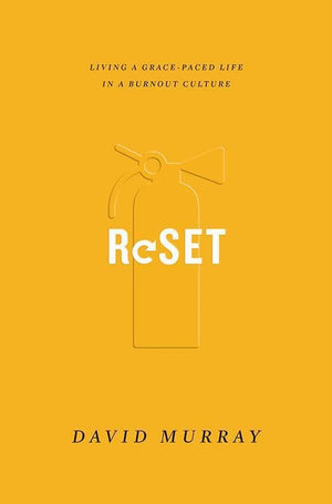 9781433555183-Reset: Living a Grace-Paced Life in a Burnout Culture-Murray, David