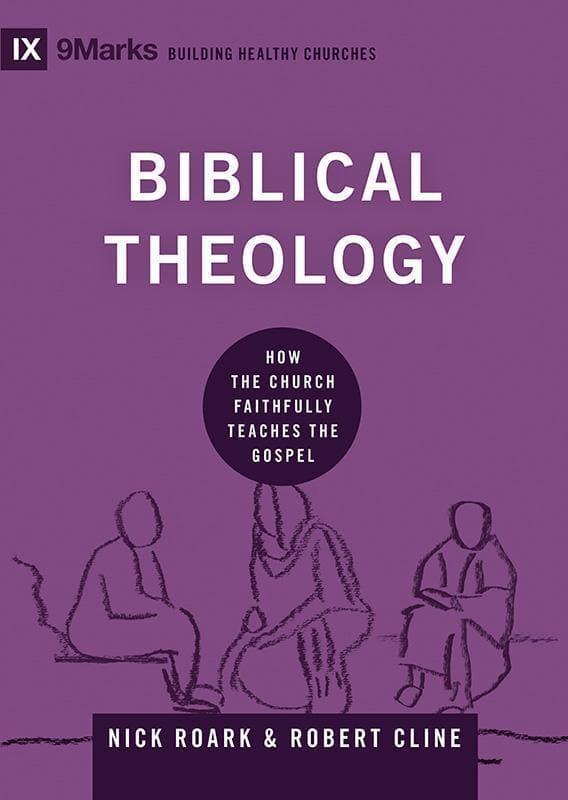 9781433556067-9Marks Biblical Theology: How the Church Faithfully Teaches the Gospel-Roark, Nick; Cline, Robert
