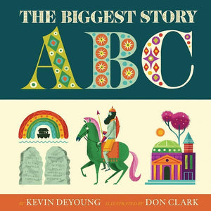 9781433558184-Biggest Story ABC, The-Deyoung, Kevin