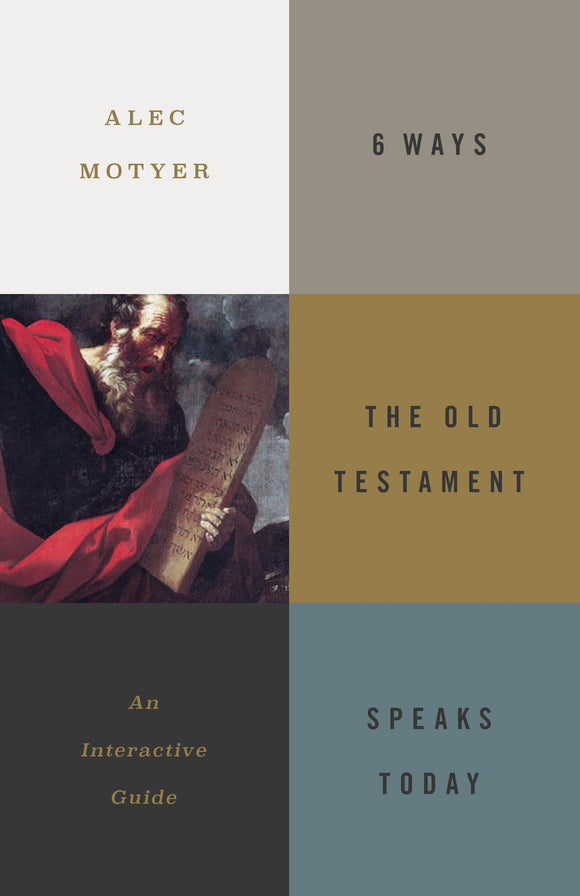6 Ways the Old Testament Speaks Today: An Interactive Guide
