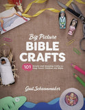 9781433558696-Big Picture Bible Crafts, The: Simple and Amazing Crafts to Help Teach Children the Bible-Schoonmaker, Gail