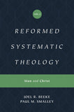 Reformed Systematic Theology: Volume 2: Man and Christ by Beeke, Joel R.; Smalley, Paul (9781433559877) Reformers Bookshop