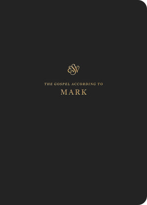 ESV Scripture Journal: Mark by (9781433560859) Reformers Bookshop