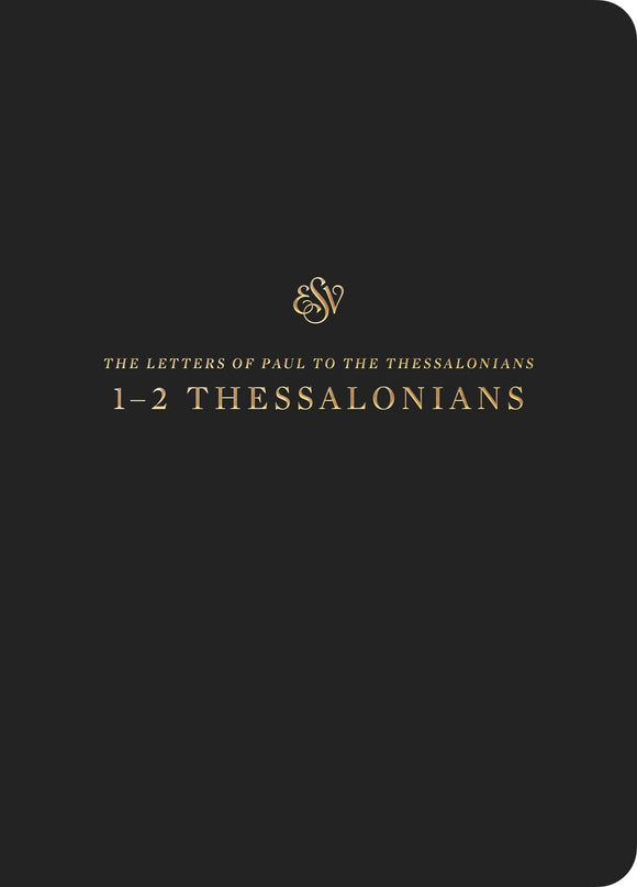 ESV Scripture Journal: 1–2 Thessalonians | 9781433562372