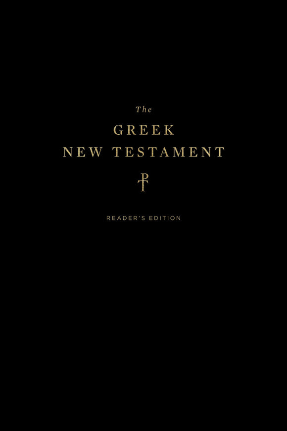 Greek New Testament, The, Produced at Tyndale House, Cambridge, Reader's Edition