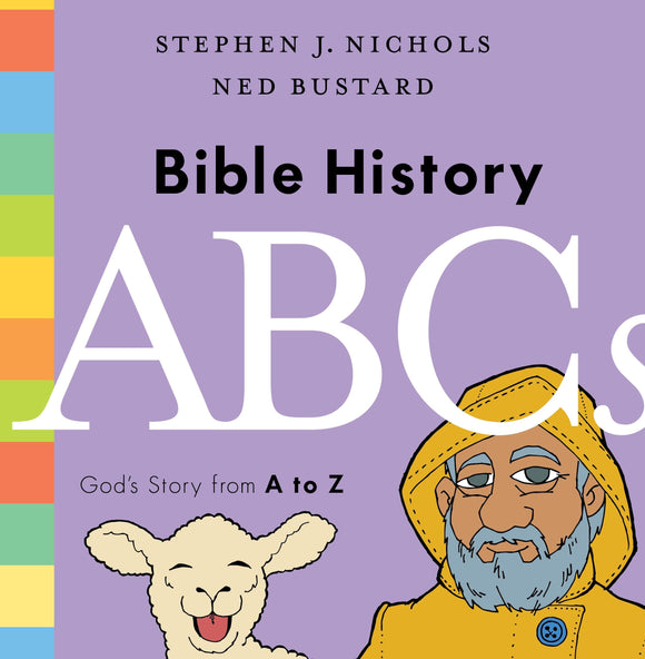 Bible History ABCs: God's Story from A to Z