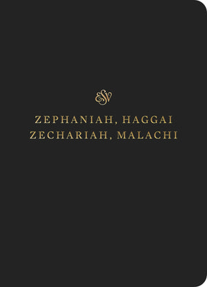ESV Scripture Journal: Zephaniah, Haggai, Zechariah, and Malachi | 9781433565144