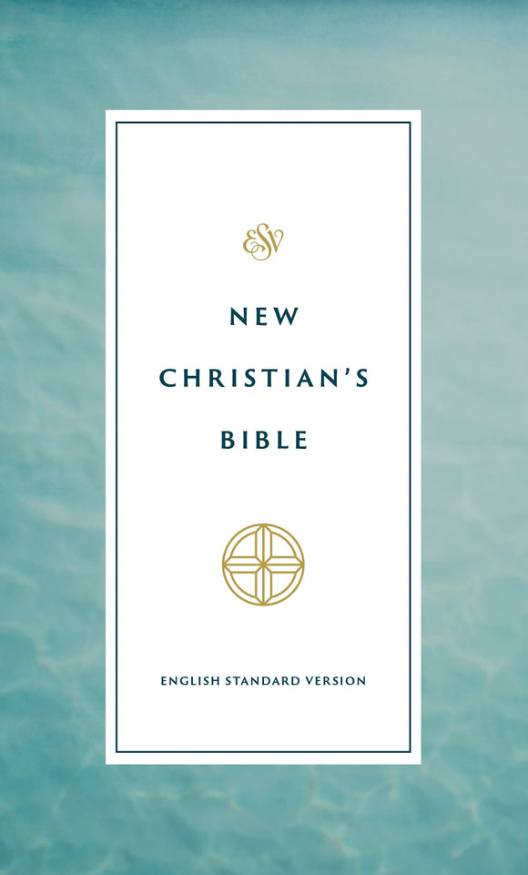 ESV New Christian's Bible Paperback