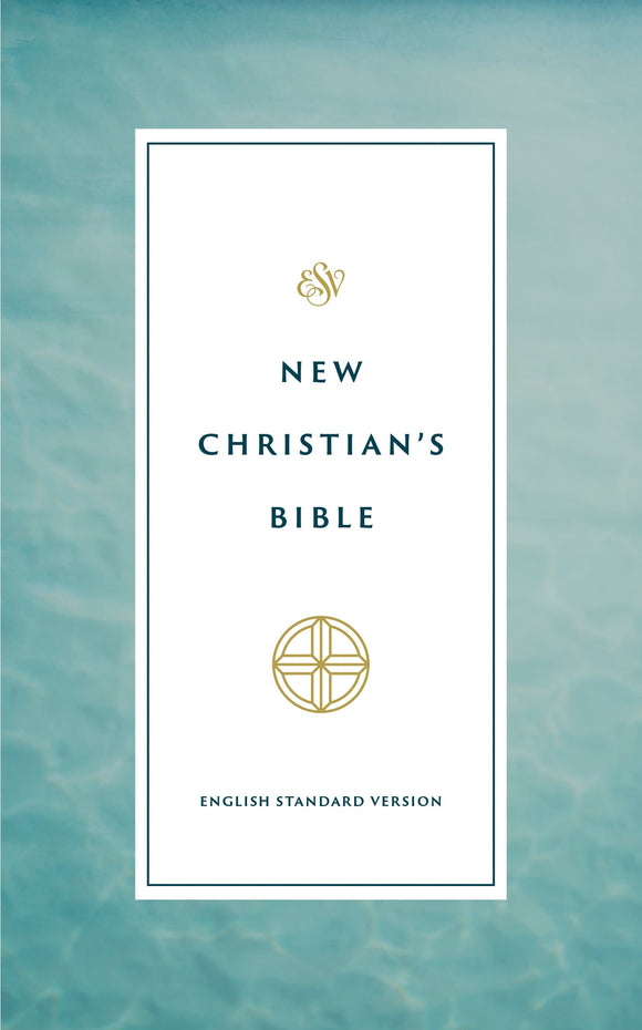 ESV New Christian's Bible Hardcover