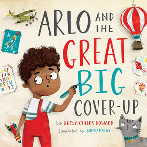 Arlo and the Great Big Cover-Up by Childs, Betsy (9781433568527) Reformers Bookshop