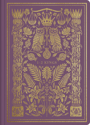 ESV Illuminated Scripture Journal: 1-2 Kings | 9781433546419