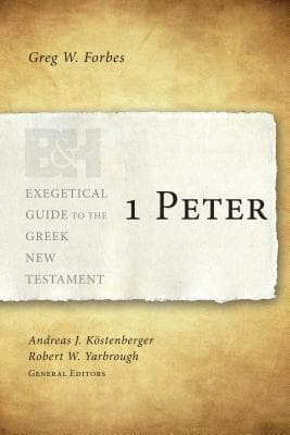 EGGNT 1 Peter by Forbes, Greg (9781433676024) Reformers Bookshop