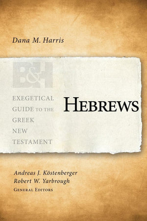 EGGNT Hebrews by Harris, Dana M. (9781433676277) Reformers Bookshop