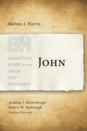 EGGNT John by Harris, Murray J. (9781433676871) Reformers Bookshop
