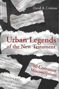 9781433680120-Urban Legends of the New Testament: 40 Common Misconceptions-Croteau, David A.