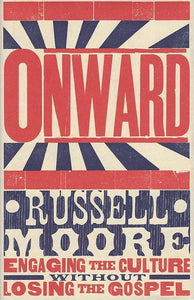 9781433686177-Onward: Engaging the Culture without Losing the Gospel-Moore, Russell