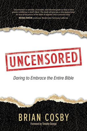 9781434709097-Uncensored: Daring to Embrace the Entire Bible-Cosby, Brian
