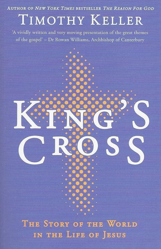 9781444702149-King's Cross: The Story of the World in the Life of Jesus-Keller, Timothy J.