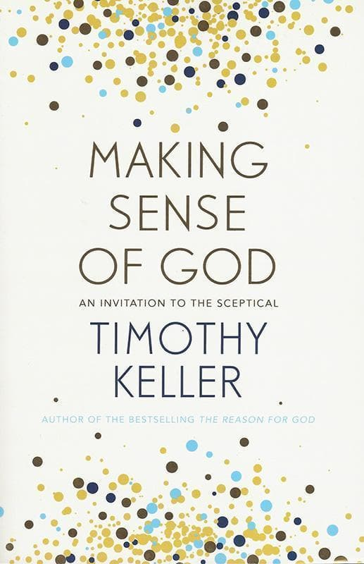 9781444750201-Making Sense of God: An Invitation to the Skeptical-Keller, Timothy J.
