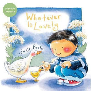 Whatever Is Lovely by Poole, Susie (9781462745234) Reformers Bookshop