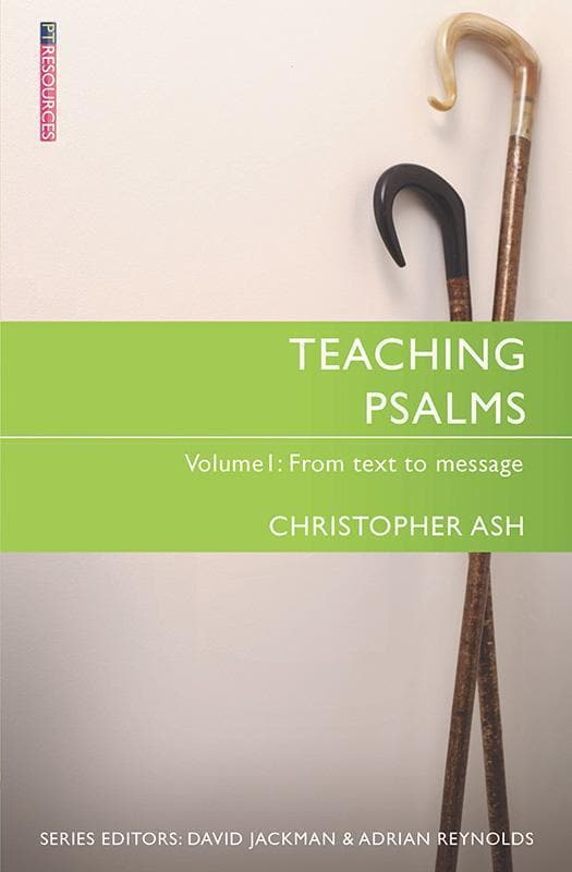 9781527100046-Teaching Psalms Volume 1: From Text to Message-Ash, Christopher