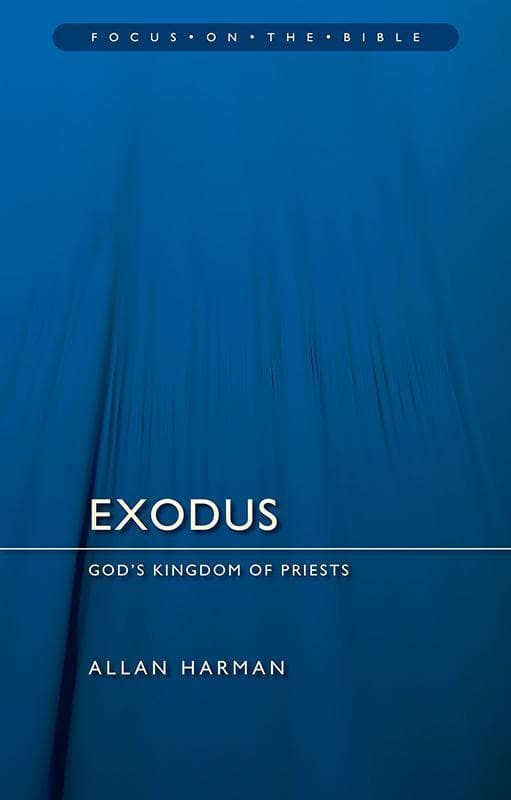 9781527100251-FOTB Exodus: God's Kingdom of Priests-Harman, Allan