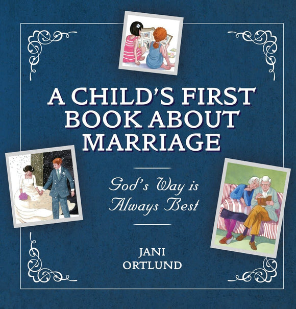 A Child's First Book About Marriage | Ortlund | 9781527100305