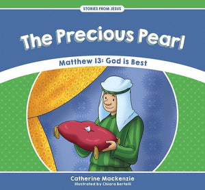 9781527100961-SFJ Precious Pearl, The: Matthew 13: God is Best-MacKenzie, Catherine