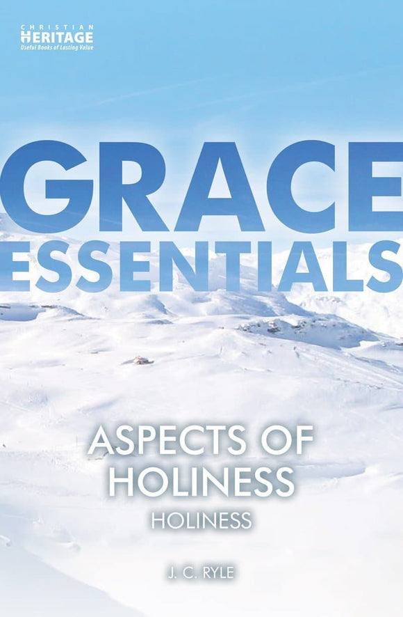 Aspects of Holiness: Holiness | Ryle J C | 9781527101043