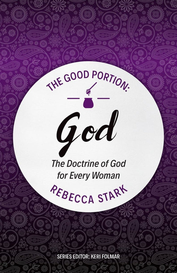9781527101111-Good-Portion-God-Doctrine-God-Women-Stark