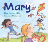 Mary – the Best Girl