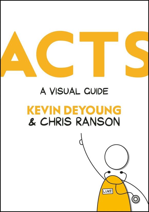 Acts: A Visual Guide | DeYoung, Kevin | 9781527101395